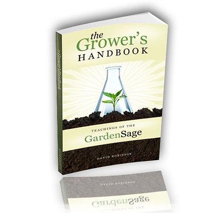 The Growers Handbook: Teachings of the Garden Sage by David Robinson