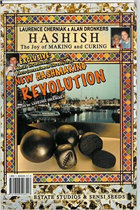 Hashish: The Joy of Making and Curing by Laurence Cherniak & Alan Dronkers
