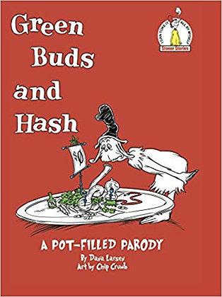 Green Buds and Hash by Dana Larsen