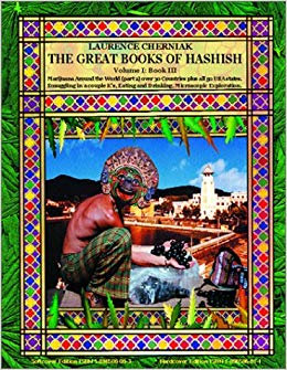 The Great Books of Hashish Volume I: Book III By Laurence Cherniak