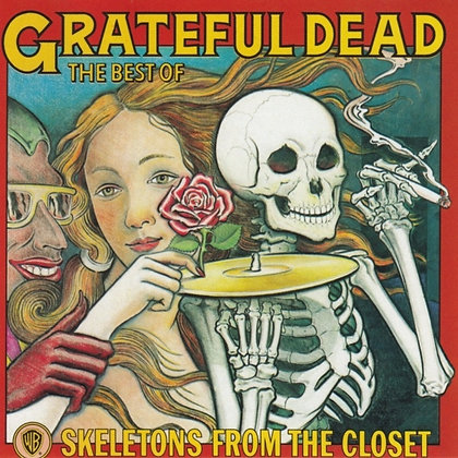 The Best of Grateful Dead - Skeletons From the Closet