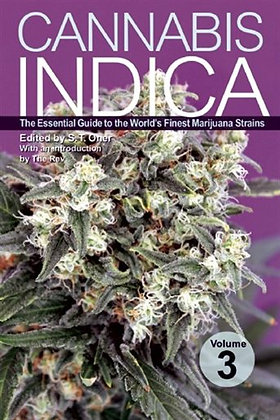 Cannabis Indica Volume 3 by S.T. Oner