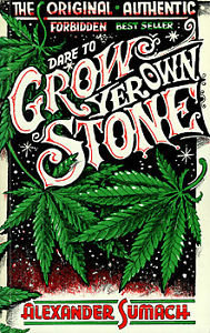 Dare to Grow Yer Own Stone by Alexander Sumach