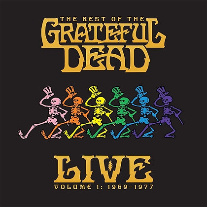 The Best of the Grateful Dead Live - Volume 1: 1969 - 1977