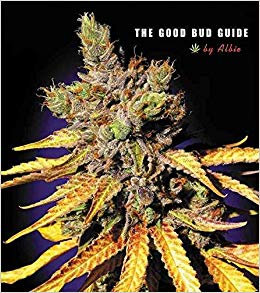 The Good Bud Guide by Albie