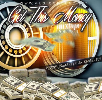 GET THIS MONEY VOL FRONT.jpg