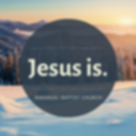 Jesus Is square.png