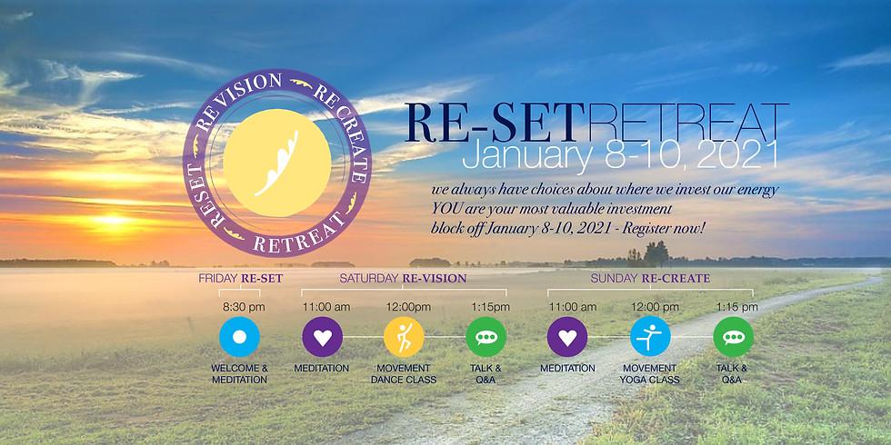 Re-Set Re-Vision Re-Create Virtual Weekend Retreat