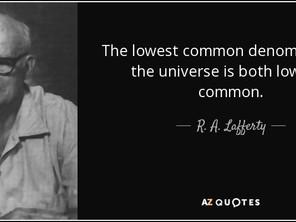 The Lowest Common Denominator