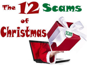 The Holiday (Christmas) Scams are off and running (as usual)...