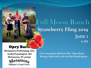 Strawberry Fling poster with Full Moon Ranch