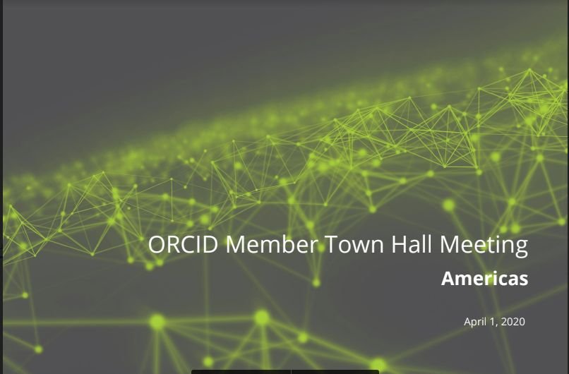 ORCID Town Hall Meeting