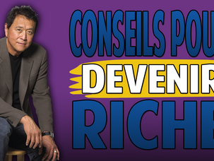 Père Riche, Père Pauvre   Les 10 meilleurs conseils de Robert Kiyosaki pour devenir Libre&Riche