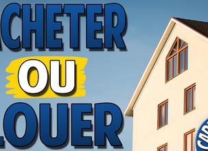 Investissement Immobilier   Louer ou Acheter ?   + CADEAU OFFERT !