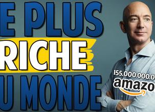 L'homme le plus riche de la planète   Les 5 Secrets de Jeff Bezos afin de devenir Libre&Rich