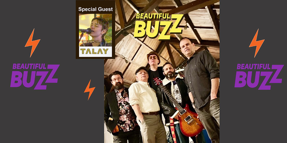 Live in Concert: Beautiful Buzz Featuring Special Guest Talay
