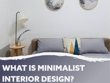 What is Minimalist Interior Design?