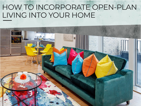 How to incorporate open-plan living in your home