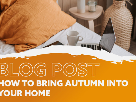How to Bring an Autumn Colour Palette to Your Home