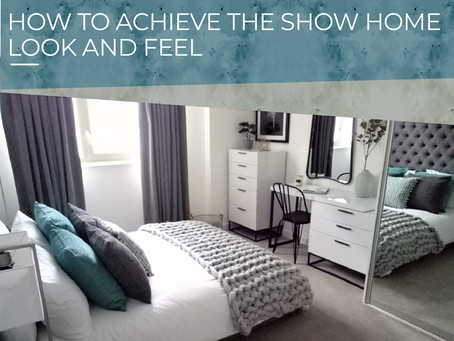 How to get the show home look