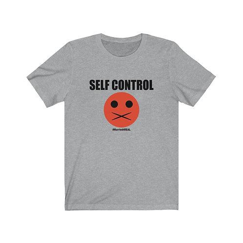 Self Control Unisex Jersey Short Sleeve Tee