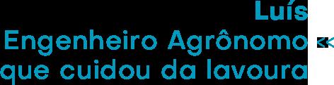_Luís_____Engenheiro_Agrônomo___que_