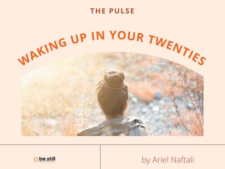 Waking Up in Your Twenties
