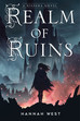 It's live: REALM OF RUINS Cover Reveal!