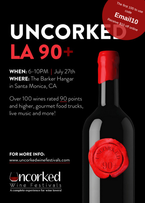 Our First SoCal Event @ Uncorked: LA 90+