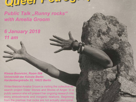 "SISTER STONES AND BLOCKS OF ANGER! Public talk ""Runny Rocks"" with Amelia Groom"