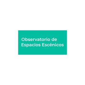 Observatorio de Espacios Escénicos