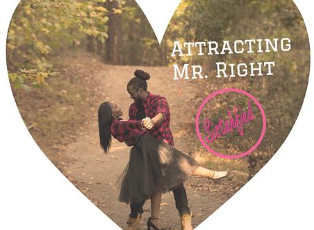 Attracting Mr. Right