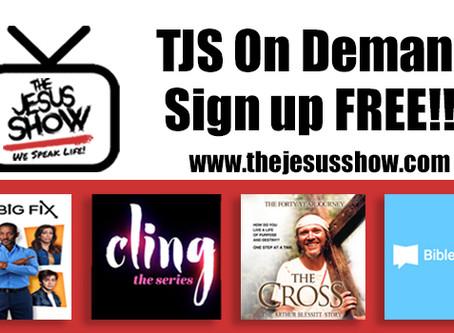 Watch TJS On Demand, Free, Free, Free!