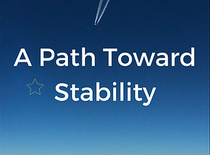 A Path Toward Stability 1 (1).png