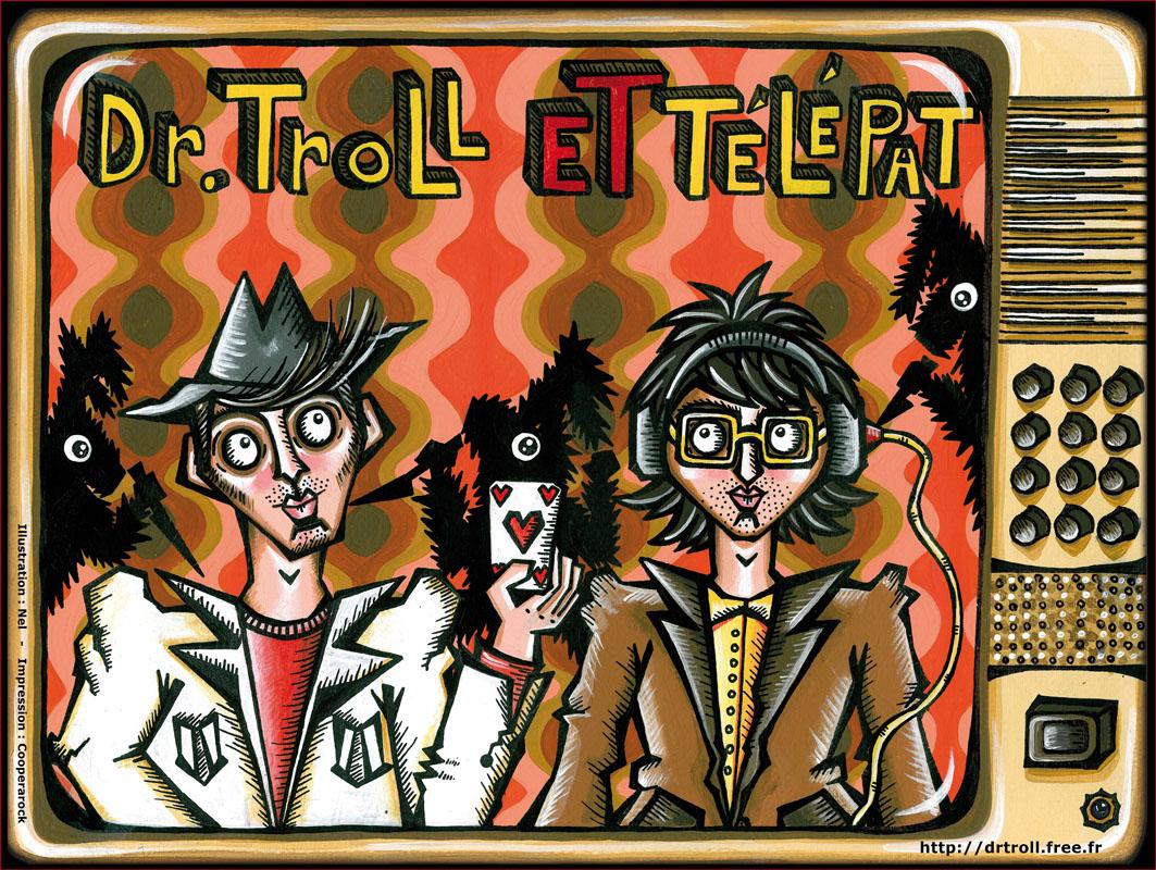 Dr Troll et Télépat