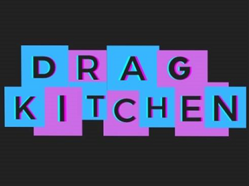 Tickets for Drag Kitchen 2