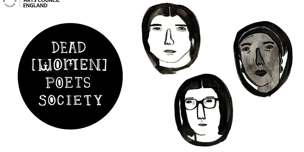 Dead [Women] Poets Society: Sheffield