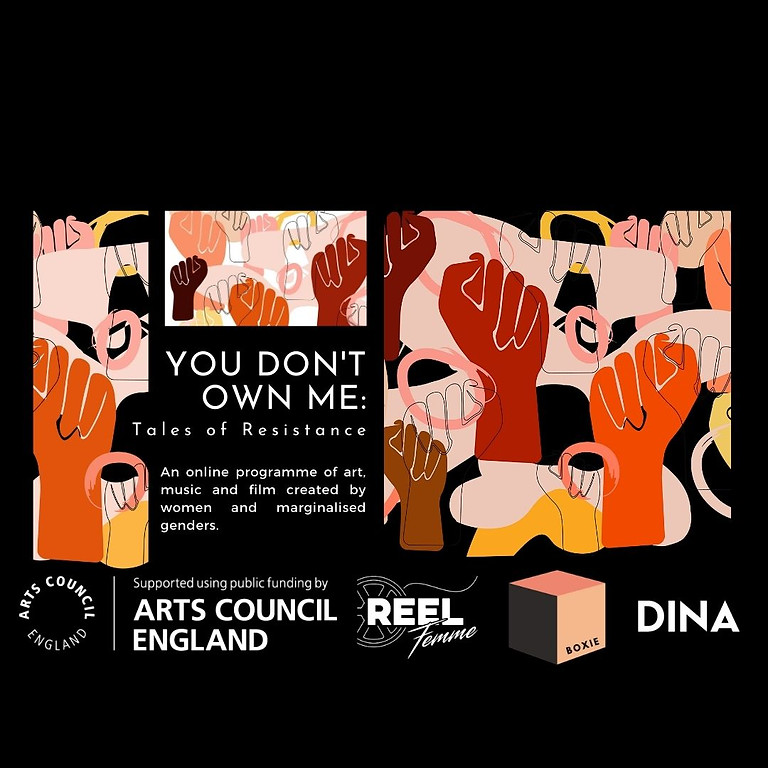 YOU DON'T OWN ME: Tales of Resistance