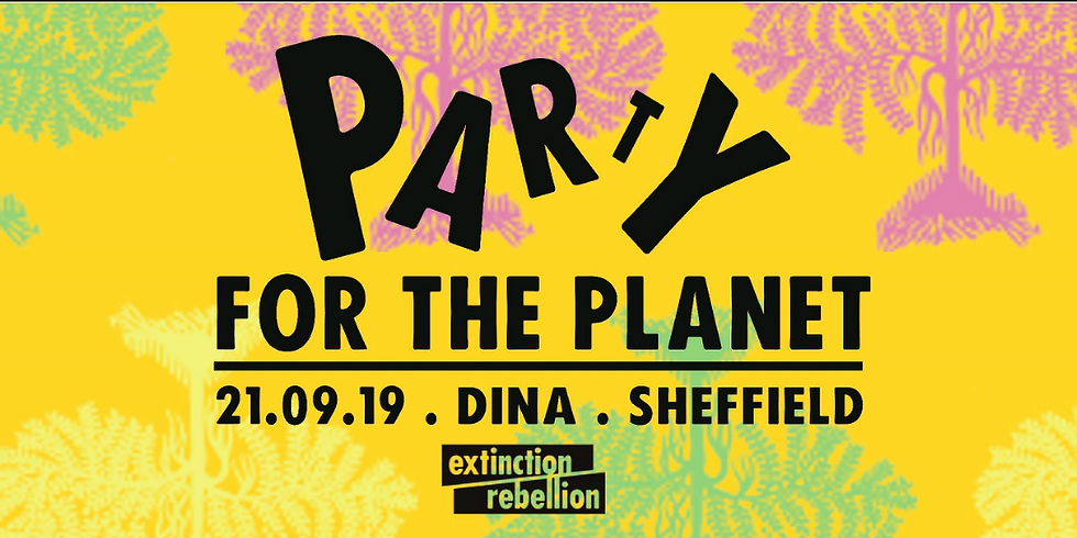 Extinction Rebellion Sheffield: Party for the Planet