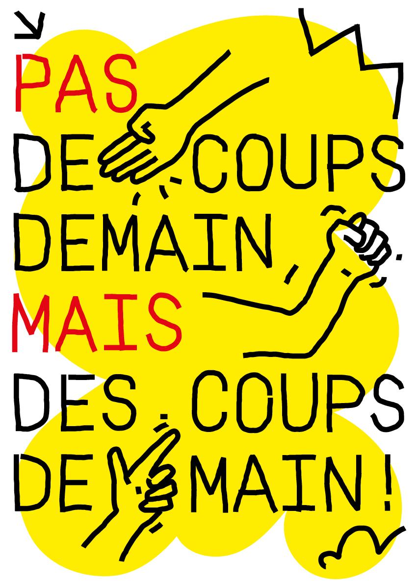 Pierre Larrat - Pas de coups demain, mais des coups de main! - 2021