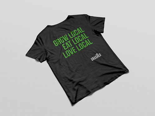 "GroShed ""Grow Local Eat Local Love Local"" T-Shirt"