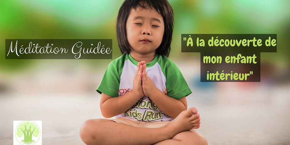 """Méditation Guidée """"À la découverte de mon enfant intérieur"""""""