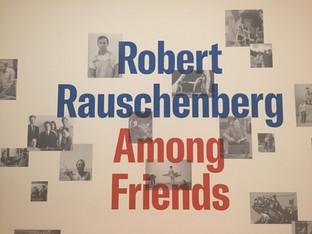Robert Rauschenberg: Among Friends | MoMA