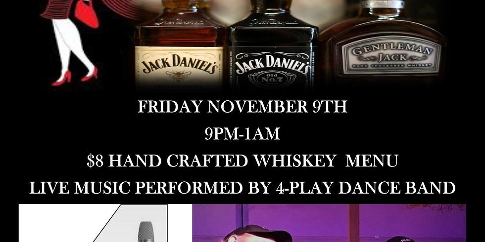 Whiskey & 4-Play