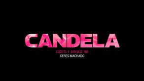 """Teaser - """"Candela"""" (Ceres Machado, 2020)"""