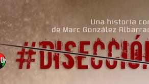 """Incorporamos """"#Disección"""", de Marc González Albarracín"""
