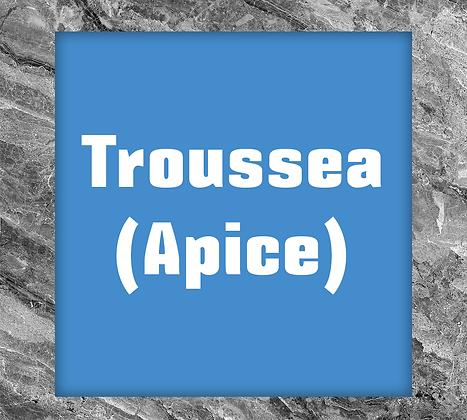 ESS TROUSSEA (APICE)
