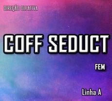 COFF SEDUCT FEM
