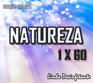natureza 1x60