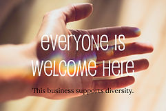 """A badge reading """"Eveyone is Welcome Here: This business supports diversity."""""""